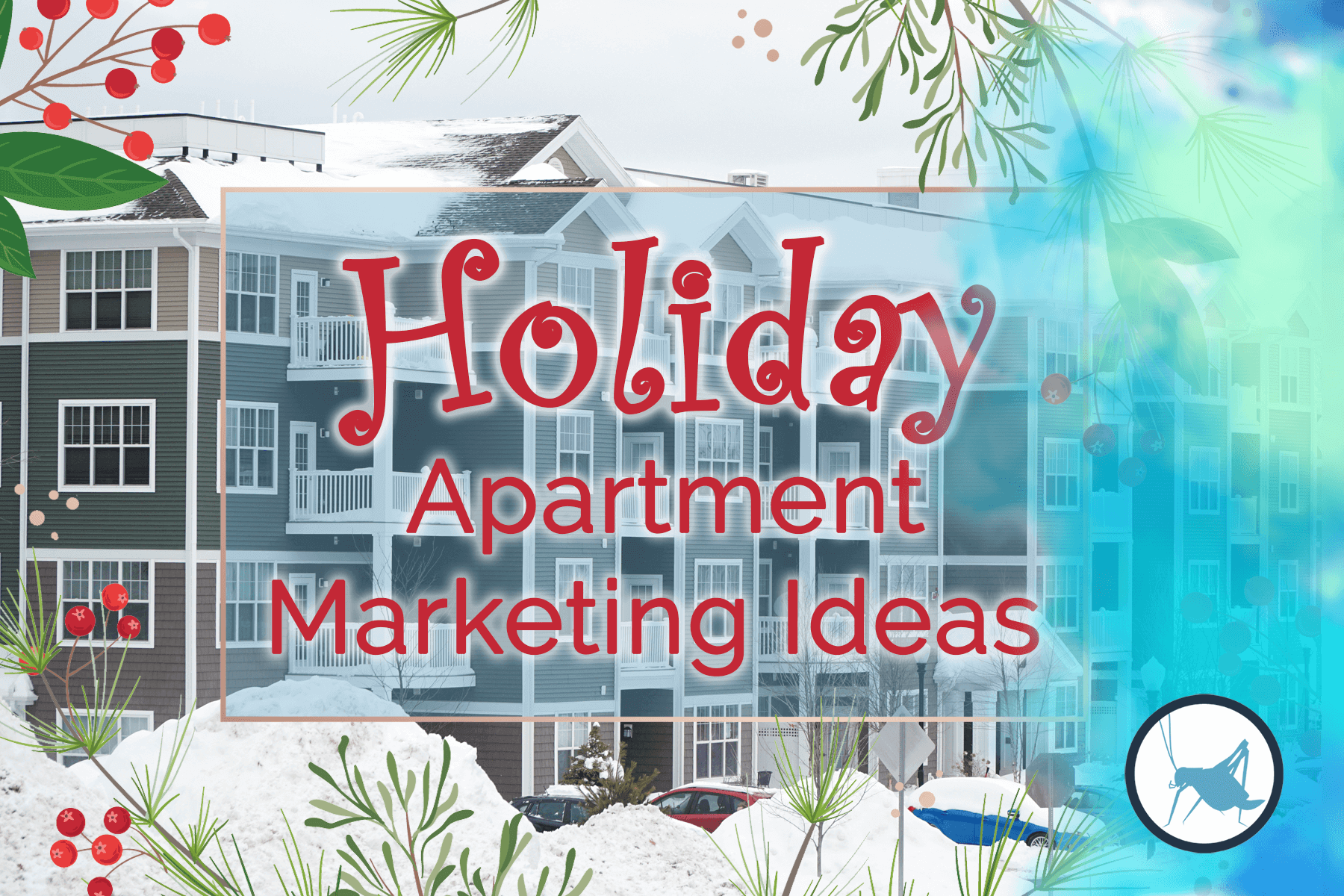 Holiday Apartment Marketing Ideas